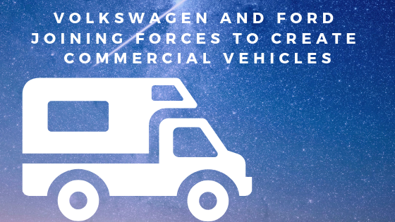 Volkswagen And Ford Joining Forces To Create Commercial Vehicles
